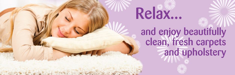 Relax... and enjoy beautifully clean, fresh carpet and upholstery